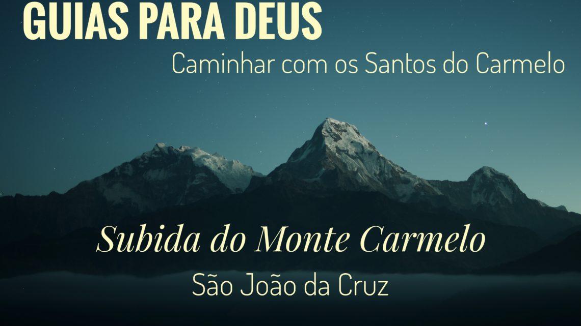 Guias para Deus | Subida do Monte Carmelo